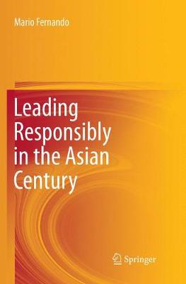 Leading Responsibly in the Asian Century (Paperback)