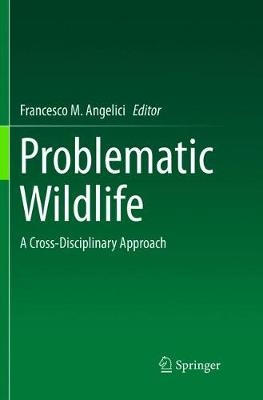 Problematic Wildlife: A Cross-Disciplinary Approach (Paperback)