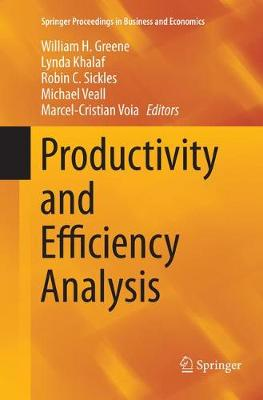 Productivity and Efficiency Analysis - Springer Proceedings in Business and Economics (Paperback)