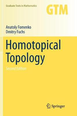 Homotopical Topology - Graduate Texts in Mathematics 273 (Paperback)