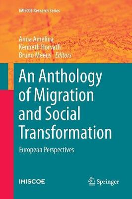 An Anthology of Migration and Social Transformation: European Perspectives - IMISCOE Research Series (Paperback)