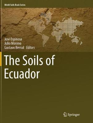 The Soils of Ecuador - World Soils Book Series (Paperback)