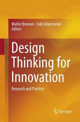 Design Thinking for Innovation: Research and Practice (Paperback)