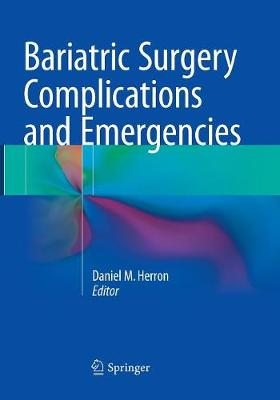 Bariatric Surgery Complications and Emergencies (Paperback)