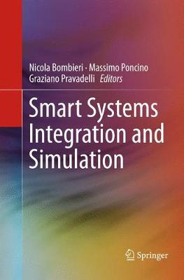 Smart Systems Integration and Simulation (Paperback)