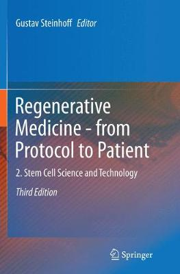 Regenerative Medicine - from Protocol to Patient: 2. Stem Cell Science and Technology (Paperback)