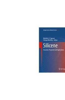 Silicene: Structure, Properties and Applications - Springer Series in Materials Science 235 (Paperback)