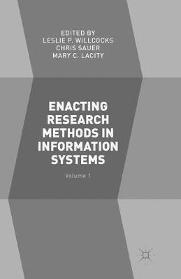 Enacting Research Methods in Information Systems: Volume 1 (Paperback)