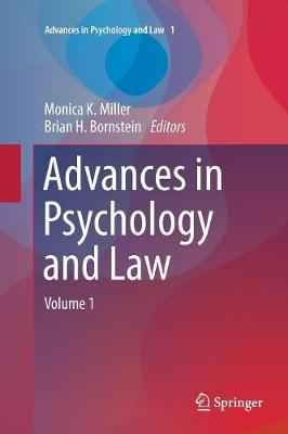 Advances in Psychology and Law: Volume 1 - Advances in Psychology and Law 1 (Paperback)