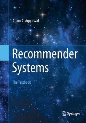 Recommender Systems: The Textbook (Paperback)