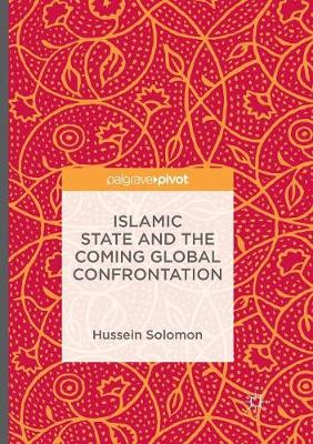 Islamic State and the Coming Global Confrontation (Paperback)