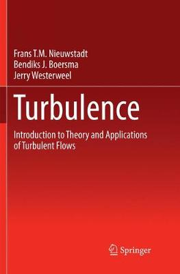Turbulence: Introduction to Theory and Applications of Turbulent Flows (Paperback)