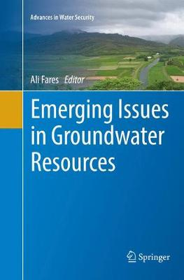 Emerging Issues in Groundwater Resources - Advances in Water Security (Paperback)