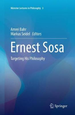 Ernest Sosa: Targeting His Philosophy - Munster Lectures in Philosophy 3 (Paperback)
