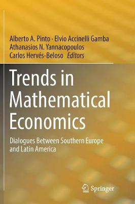 Trends in Mathematical Economics: Dialogues Between Southern Europe and Latin America (Paperback)