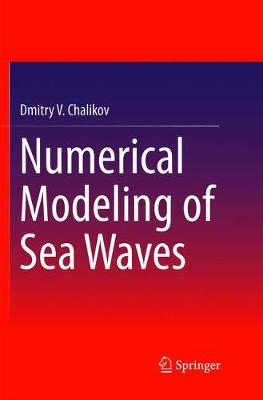 Numerical Modeling of Sea Waves (Paperback)