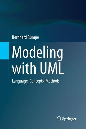 Modeling with UML: Language, Concepts, Methods (Paperback)