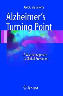 Alzheimer's Turning Point: A Vascular Approach to Clinical Prevention (Paperback)