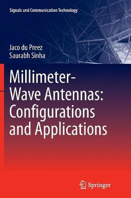 Millimeter-Wave Antennas: Configurations and Applications - Signals and Communication Technology (Paperback)
