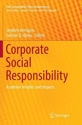 Corporate Social Responsibility: Academic Insights and Impacts - CSR, Sustainability, Ethics & Governance (Paperback)