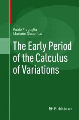 The Early Period of the Calculus of Variations (Paperback)