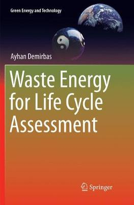 Waste Energy for Life Cycle Assessment - Green Energy and Technology (Paperback)