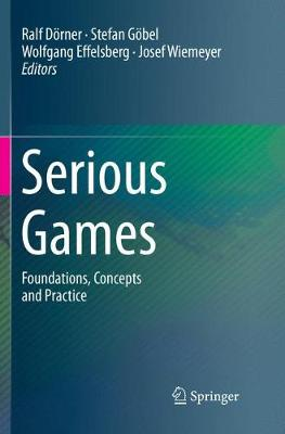 Serious Games: Foundations, Concepts and Practice (Paperback)