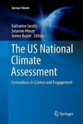 The US National Climate Assessment: Innovations in Science and Engagement - Springer Climate (Paperback)