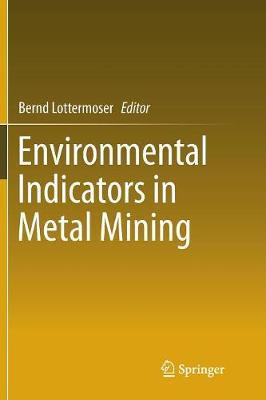 Environmental Indicators in Metal Mining (Paperback)