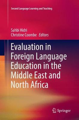 Evaluation in Foreign Language Education in the Middle East and North Africa - Second Language Learning and Teaching (Paperback)