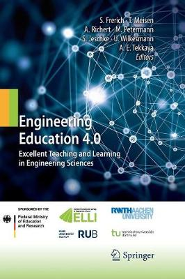 Engineering Education 4.0: Excellent Teaching and Learning in Engineering Sciences (Paperback)
