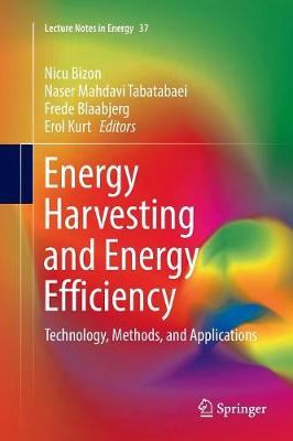 Energy Harvesting and Energy Efficiency: Technology, Methods, and Applications - Lecture Notes in Energy 37 (Paperback)