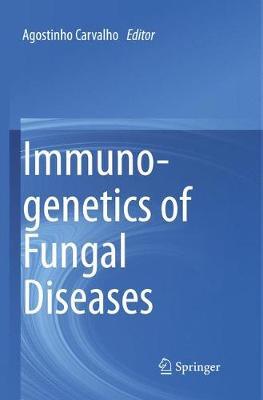Immunogenetics of Fungal Diseases (Paperback)