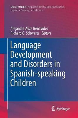 Language Development and Disorders in Spanish-speaking Children - Literacy Studies 14 (Paperback)
