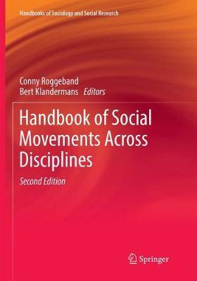 Handbook of Social Movements Across Disciplines - Handbooks of Sociology and Social Research (Paperback)