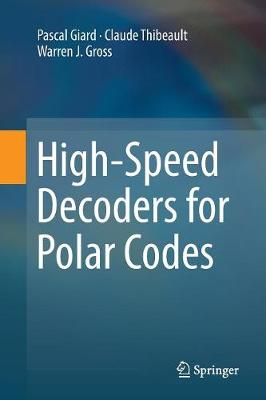High-Speed Decoders for Polar Codes (Paperback)