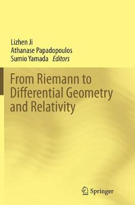 From Riemann to Differential Geometry and Relativity (Paperback)