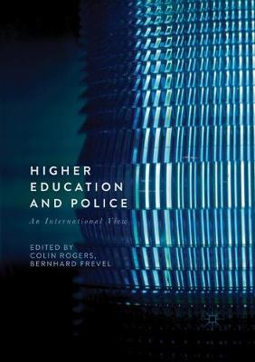 Higher Education and Police: An International View (Paperback)