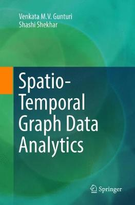 Spatio-Temporal Graph Data Analytics (Paperback)