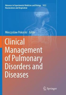 Clinical Management of Pulmonary Disorders and Diseases - Neuroscience and Respiration 1022 (Paperback)