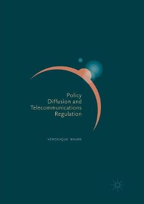 Policy Diffusion and Telecommunications Regulation (Paperback)