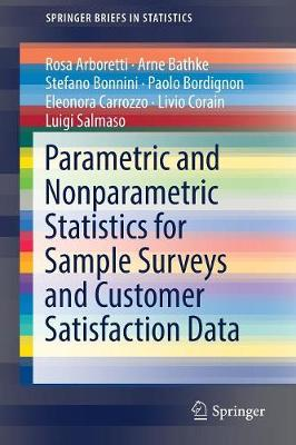 Parametric and Nonparametric Statistics for Sample Surveys and Customer Satisfaction Data - SpringerBriefs in Statistics (Paperback)