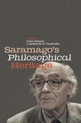 Saramago's Philosophical Heritage (Hardback)