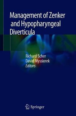 Management of Zenker and Hypopharyngeal Diverticula (Paperback)