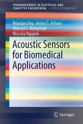Acoustic Sensors for Biomedical Applications - SpringerBriefs in Speech Technology (Paperback)