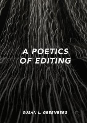 A Poetics of Editing (Hardback)