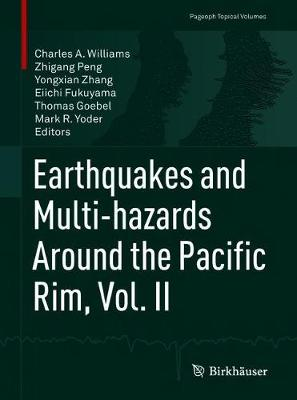 Earthquakes and Multi-hazards Around the Pacific Rim, Vol. II - Pageoph Topical Volumes (Paperback)