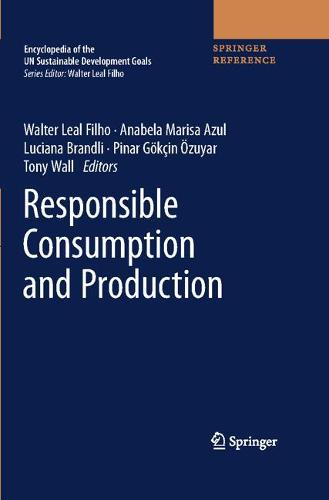 Responsible Consumption and Production - Encyclopedia of the UN Sustainable Development Goals