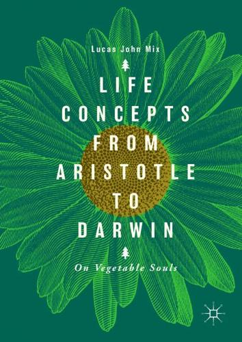 Life Concepts from Aristotle to Darwin: On Vegetable Souls (Hardback)