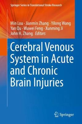 Cerebral Venous System in Acute and Chronic Brain Injuries - Springer Series in Translational Stroke Research (Hardback)